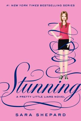 Cover image for Stunning / Sara Shepard.