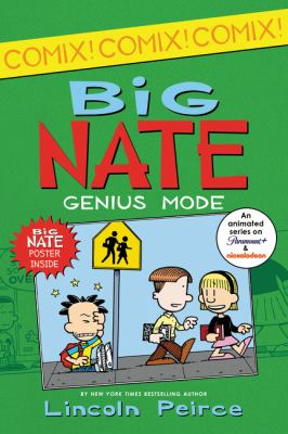 Cover image for Big Nate : genius mode / Lincoln Peirce.