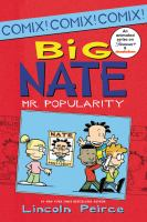 Cover image for Big Nate, Mr. Popularity / Lincoln Peirce.