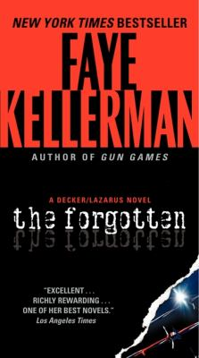 Cover image for The forgotten / Faye Kellerman.