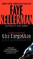 Cover image for The forgotten / Faye Kellerman.