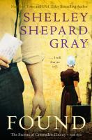 Cover image for Found / Shelley Shepard Gray.