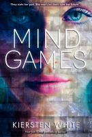 Cover image for Mind games / Kiersten White.