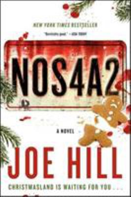 Cover image for NOS4A2 : a novel / Joe Hill ; illustrations by Gabriel Rodríguez.