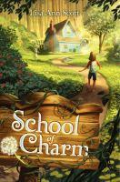 Cover image for School of Charm / Lisa Ann Scott.