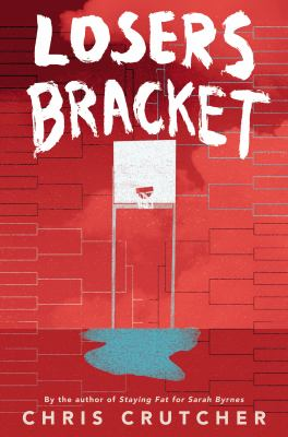 Cover image for Losers bracket / Chris Crutcher.