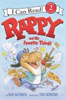 Cover image for Rappy and his favorite things / by Dan Gutman ; illustrated by Tim Bowers.