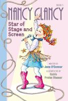 Cover image for Nancy Clancy, star of stage and screen / written by Jane O'Connor ; illustrations by Robin Preiss Glasser.