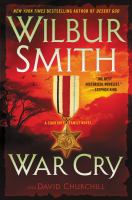 Cover image for War cry : a Courntey Family novel / Wilbur Smith and David Churchill.