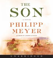Cover image for The son [compact disc] / Philipp Meyer.