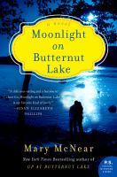 Cover image for Moonlight on Butternut Lake : a novel / Mary McNear.