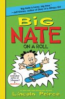 Cover image for Big Nate on a roll / Lincoln Peirce.