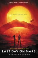Cover image for Last day on Mars / Kevin Emerson.
