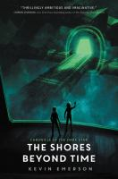 Cover image for The shores beyond time / Kevin Emerson.