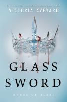 Cover image for Glass sword / Victoria Aveyard.