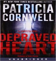 Cover image for Depraved heart [compact disc] : [a Scarpetta novel] / Patricia Cornwell.