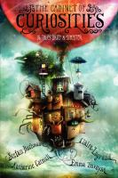 Cover image for The cabinet of curiosities : 36 tales brief & sinister / by Stefan Bachmann, Katherine Catmull, Claire Legrand, Emma Trevayne ; illustrated in black-and-white by Alexander Jansson.