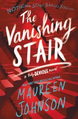 Cover image for The vanishing stair / Maureen Johnson.