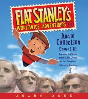 Cover image for Flat Stanley's worldwide adventures audio collection. Books 1-12 [compact disc] / created by Jeff Brown ; written by Josh Greenhut and Sara Pennypacker.