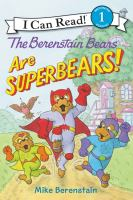 Cover image for The Berenstain Bears are superbears! / Mike Berenstain.