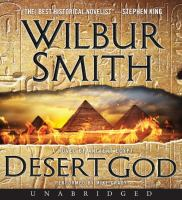 Cover image for Desert god [compact disc] : a novel of Ancient Egypt / Wilbur Smith.