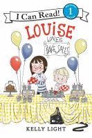 Cover image for Louise loves bake sales / Kelly Light.