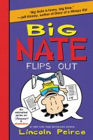 Cover image for Big Nate flips out / Lincoln Peirce.