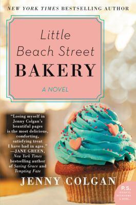 Cover image for Little Beach Street Bakery : [a novel] / Jenny Colgan.