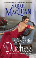 Cover image for The day of the duchess / Sarah MacLean.