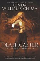 Cover image for Deathcaster / Cinda Williams Chima.