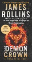 Cover image for The demon crown : a Sigma Force novel / James Rollins.