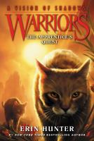 Cover image for The apprentice's quest / Erin Hunter.
