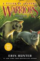 Cover image for Shattered sky / Erin Hunter ; [edited by] Erica Sussman.