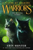Cover image for The raging storm / Erin Hunter.