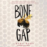 Cover image for Bone gap [compact disc] / Laura Ruby.