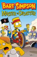 Cover image for Bart Simpson : master of disaster / created by Matt Groening.