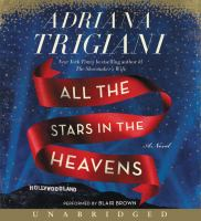 Cover image for All the stars in the heavens [compact disc] : a novel / Adriana Trigiani.