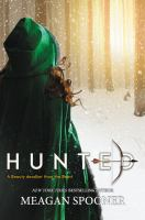 Cover image for Hunted / Meagan Spooner.
