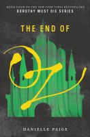 Cover image for The end of Oz / Danielle Paige.