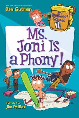 Cover image for Ms. Joni is a phony! / Dan Gutman ; pictures by Jim Paillot.