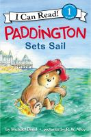 Cover image for Paddington sets sail / Michael Bond ; pictures by R.W. Alley.