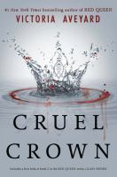 Cover image for Cruel crown / Victoria Aveyard.