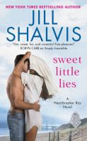 Cover image for Sweet little lies / Jill Shalvis.