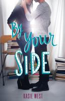 Cover image for By your side / Kasie West.
