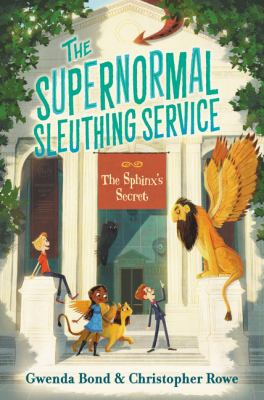 Cover image for The Sphinx's secret / Gwenda Bond & Christopher Rowe ; illustrated by Glenn Thomas.