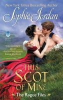 Cover image for This Scot of mine / Sophie Jordan.