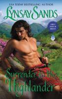 Cover image for Surrender to the Highlander / Lynsay Sands.