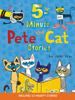 Cover image for 5-minute Pete the Cat stories / by James Dean.