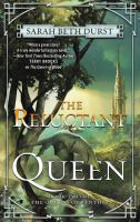 Cover image for The reluctant queen / Sarah Beth Durst.