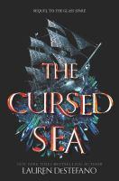 Cover image for The cursed sea / Lauren DeStefano.